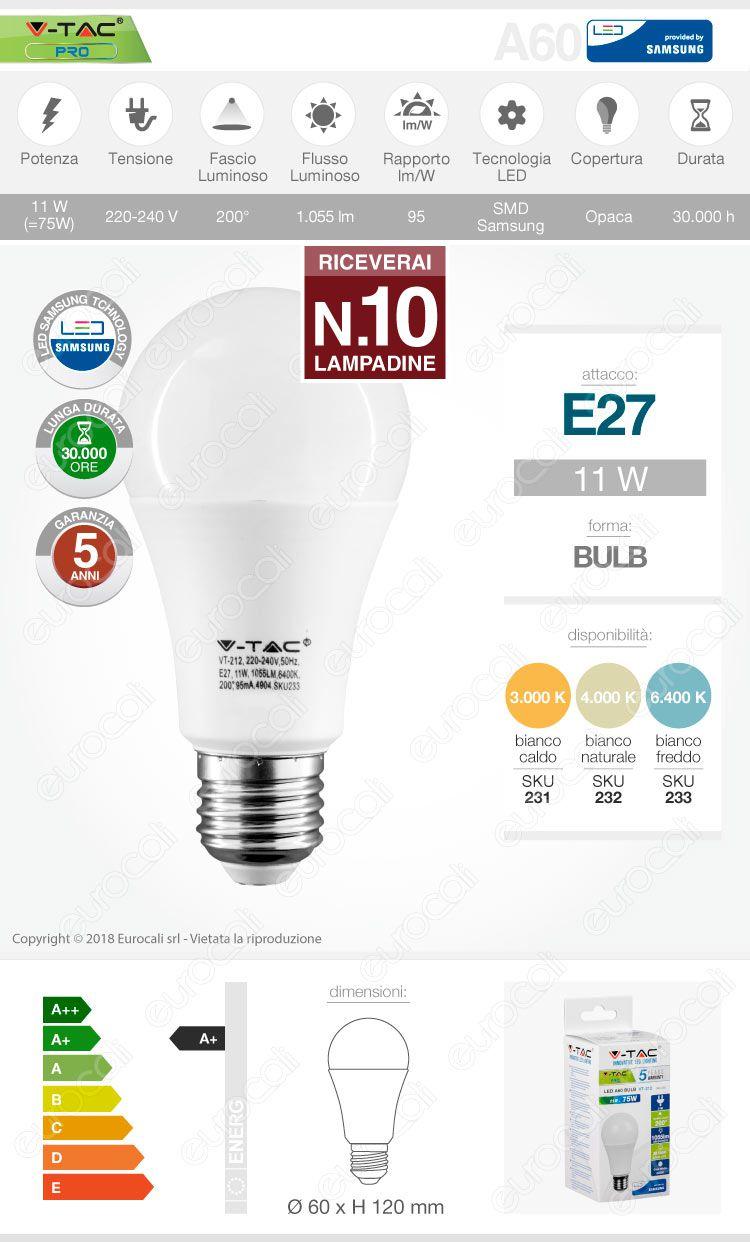 10 Lampadine LED V-Tac PRO VT-212 E27 11W Bulb A60 Chip Samsung - Pack Risparmio