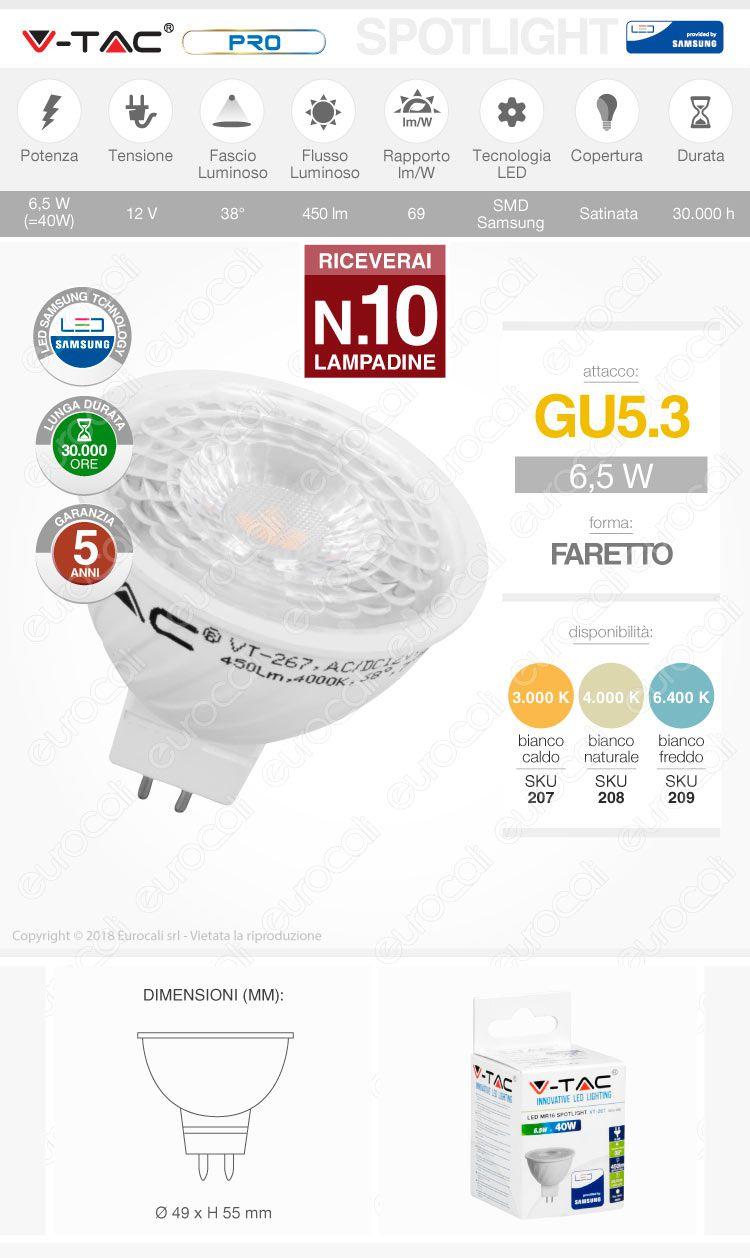 10 Lampadine LED V-Tac PRO VT-267 GU5.3 (MR16) 6,5W Faretto Spotlight Chip Samsung - Pack Risparmio
