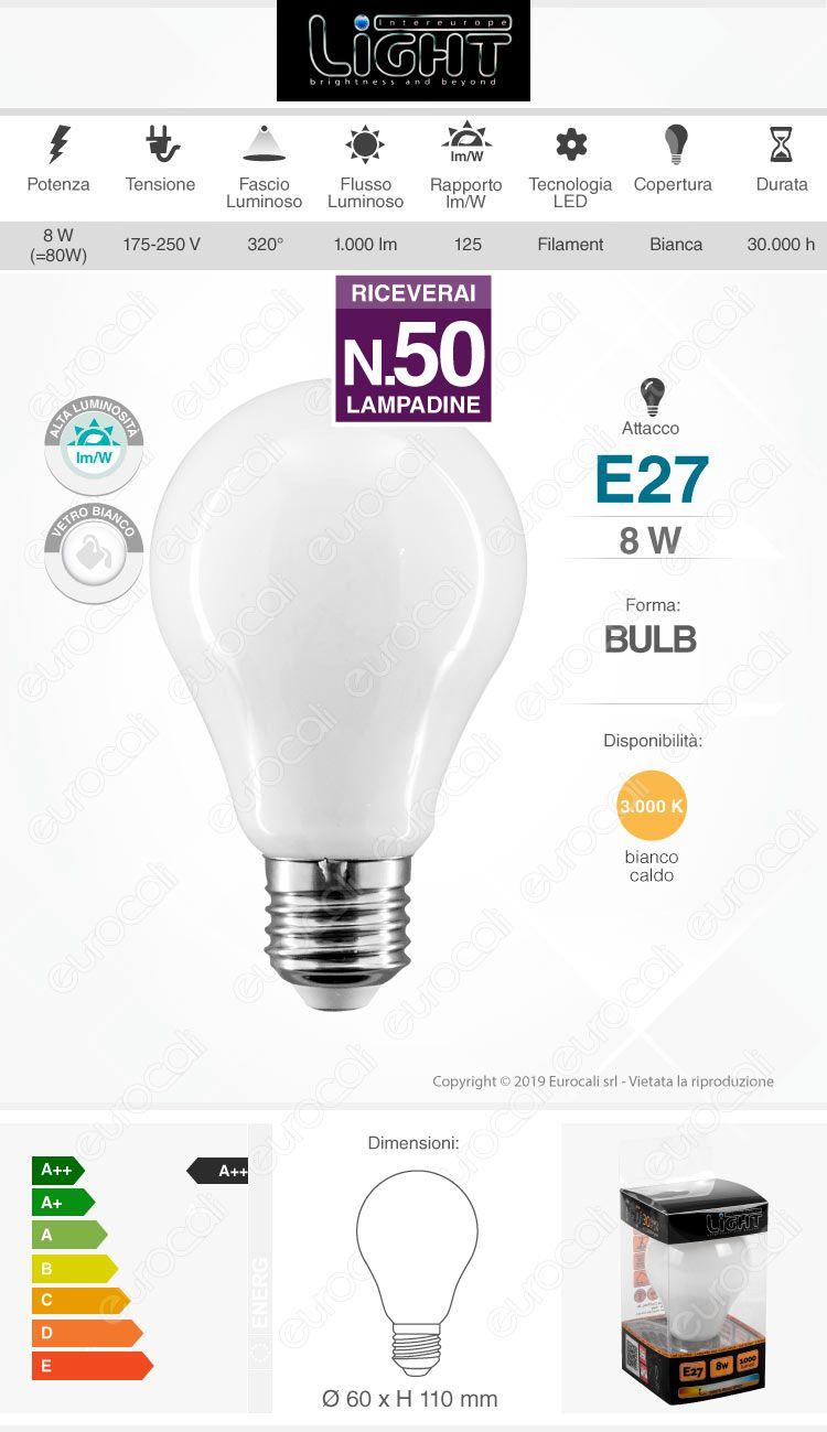 50 Lampadine LED Intereurope Light E27 8W Bulb A60 Milky Filamento