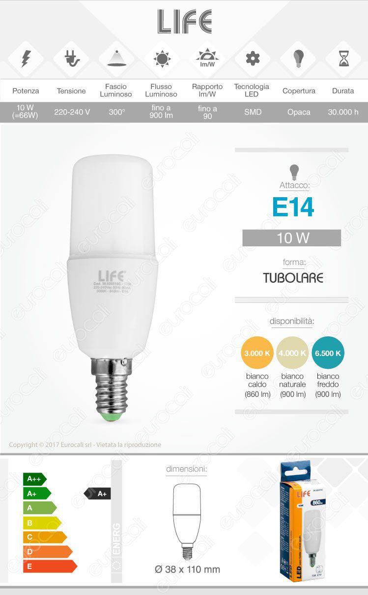 Lampadina led e14 life 10w tubolare t38 for Lampada tubolare led