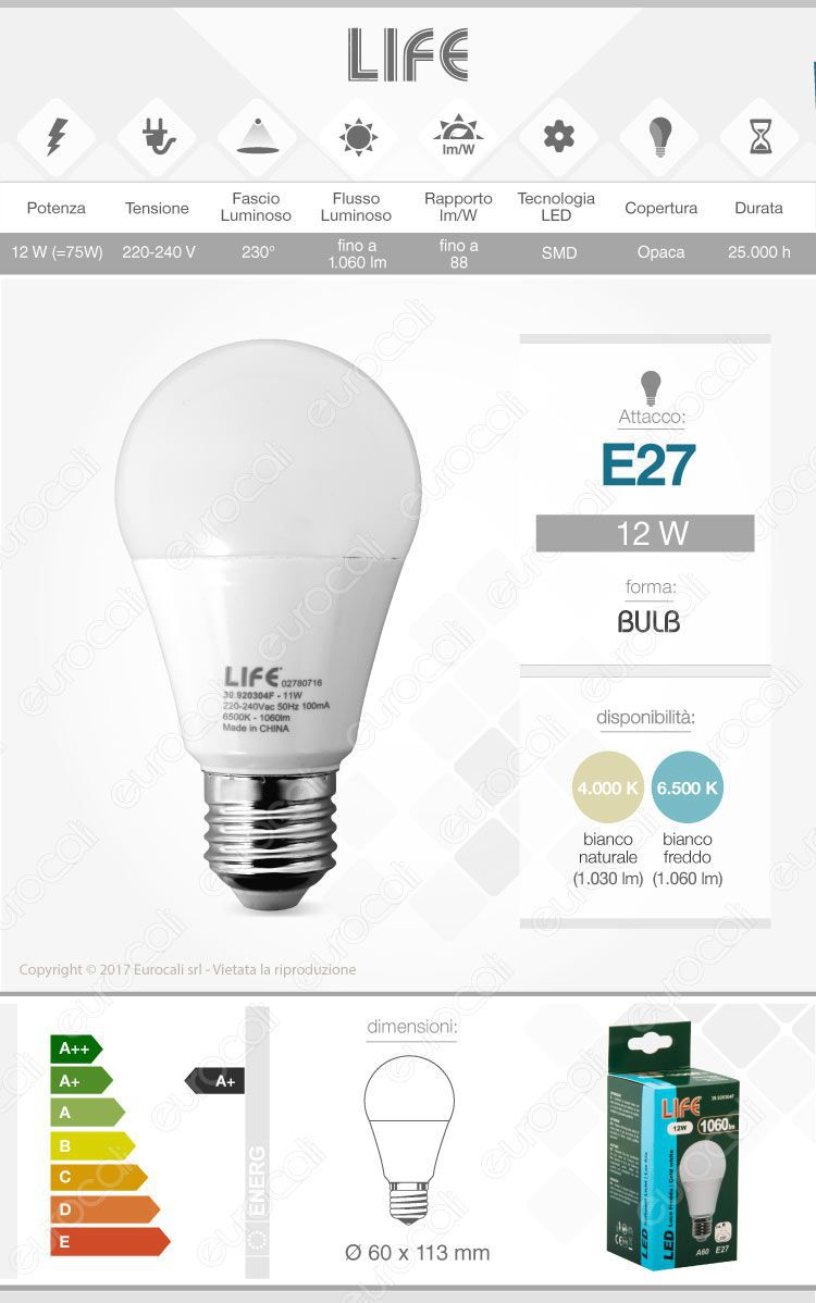Lampadina led e27 12w life serie el bulb a60 for Lampadina e27 led