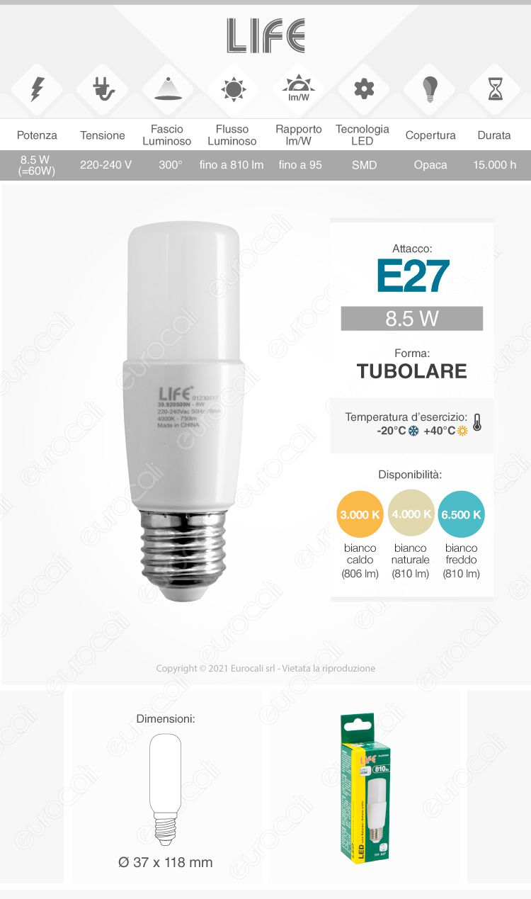 Lampadina led e27 8w life tubolare t38 for Lampadina e27 led