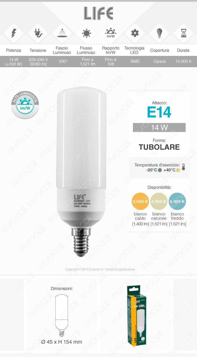 Life Lampadina LED E14 14W Tubolare T45