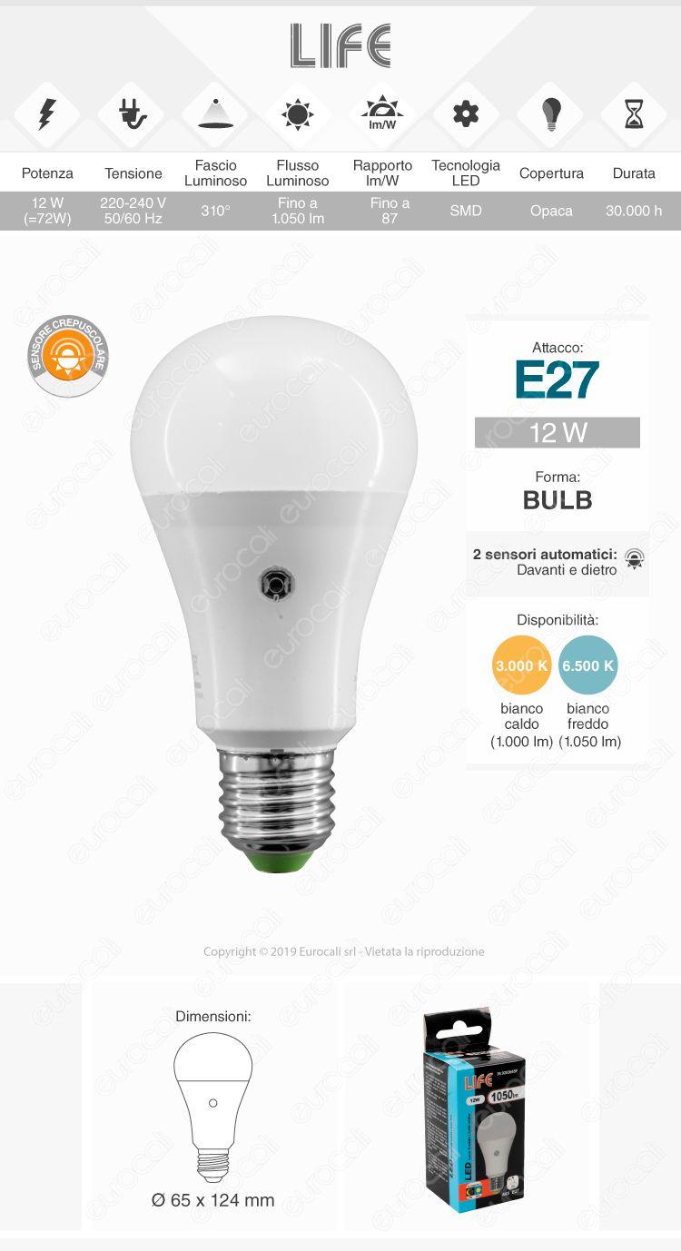 Life Lampadina LED E27 12W Bulb A65 con Sensore Crepuscolare
