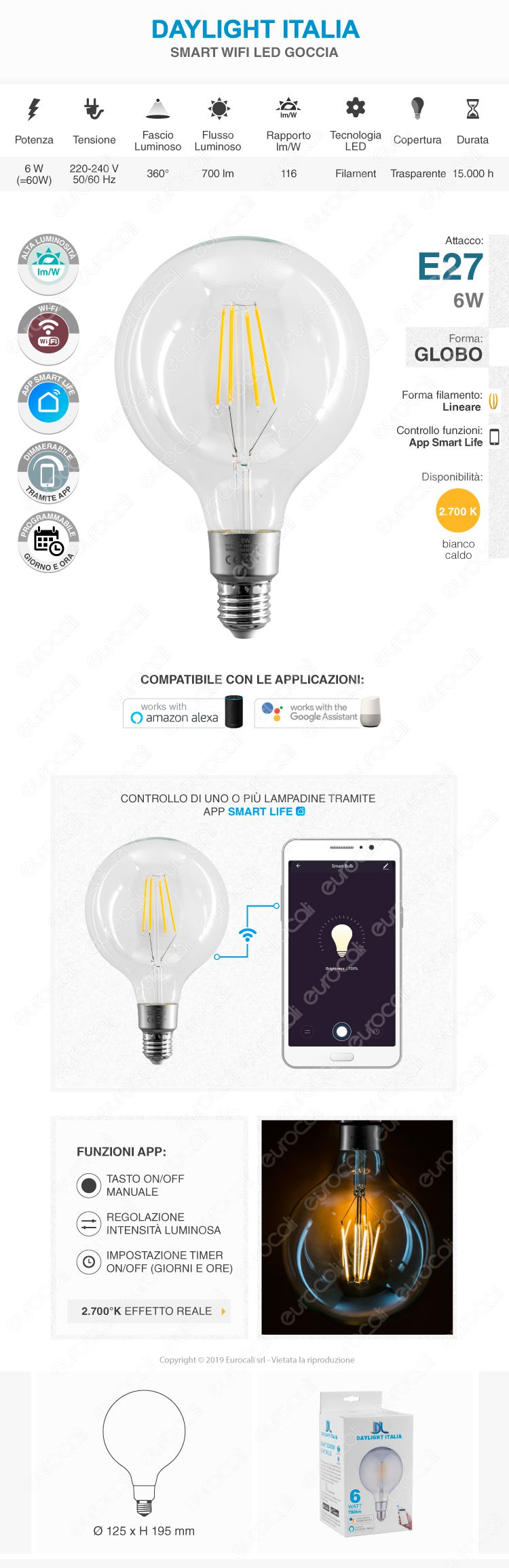 Daylight Italia Lampadina LED Wi-Fi E27 6W Globo G125 Dimmerabile