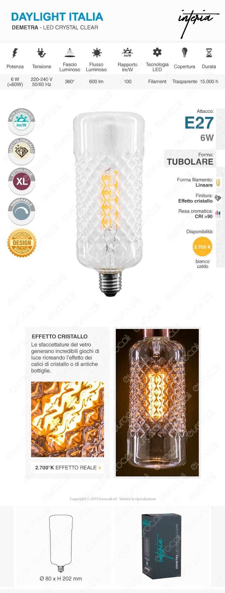 Daylight DEMETRA Lampadina E27 Filamento LED 6W Tubolare Effetto Cristallo Dimmerabile CRI≥90