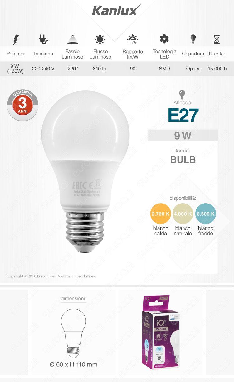Lampadina LED E27 9W Bulb A60 Kanlux IQ