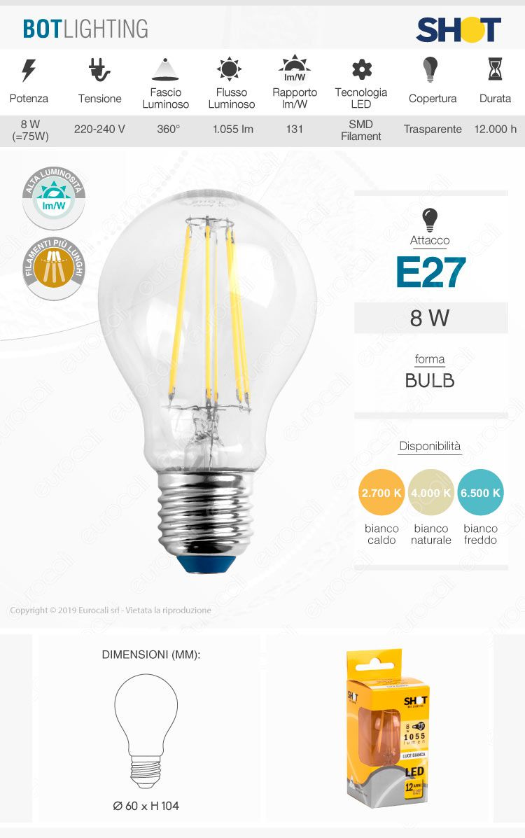 Lampadina led e27 8w bulb a60 filamento bot lighting shot for Lampadina e27