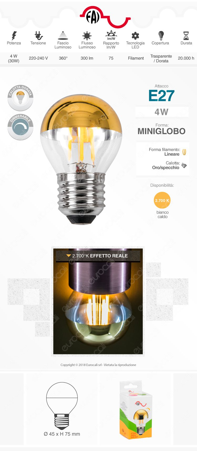 Lampadina LED E27 Filamenti FAI 4W MiniGlobo G45 con Calotta Dorata Dimmerabile