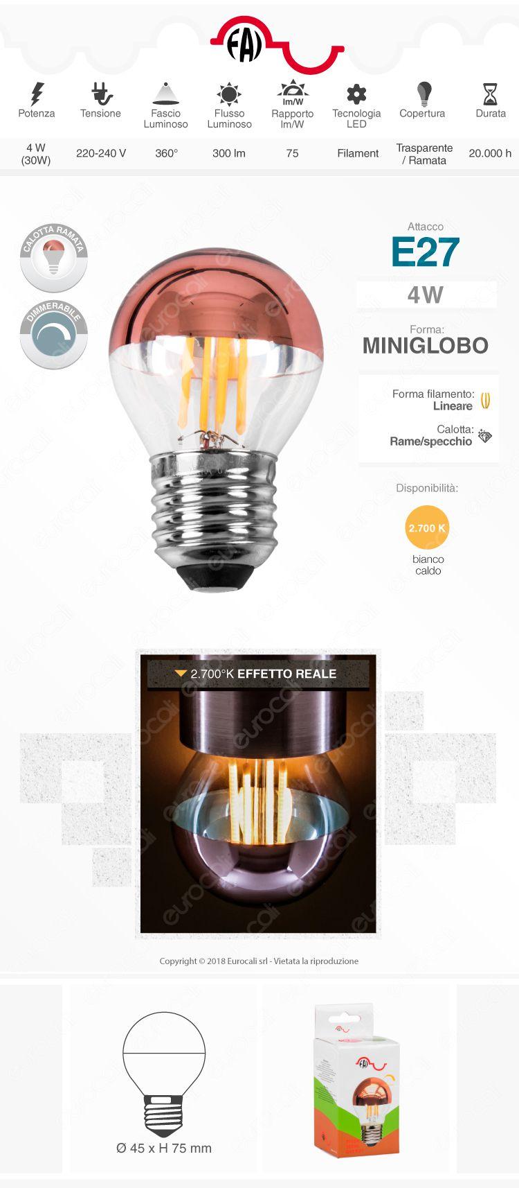 FAI Lampadina E27 Filamenti LED 4W MiniGlobo G45 con Calotta Ramata Dimmerabile - mod. 5260/CA/RAM