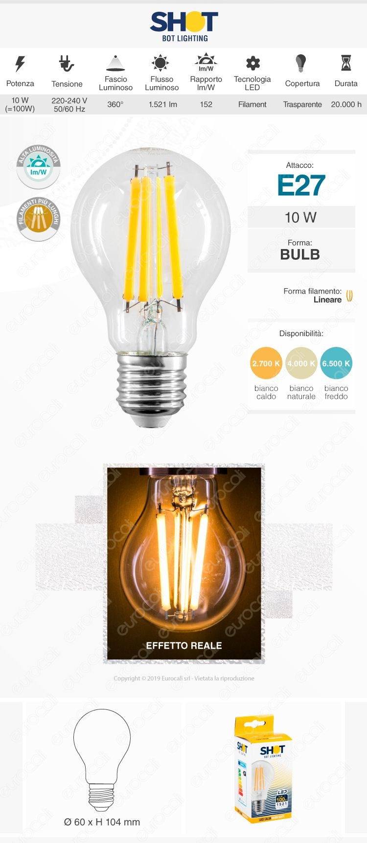 Bot Lighting Shot Lampadina LED E27 10W Bulb A60 Filamento Extra-Lungo