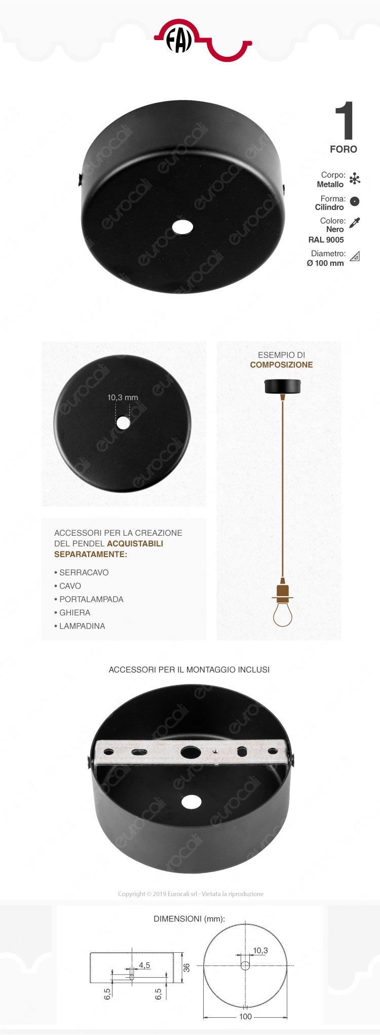 FAI Rosone Cilindrico in Metallo 1 Foro Colore Nero Opaco