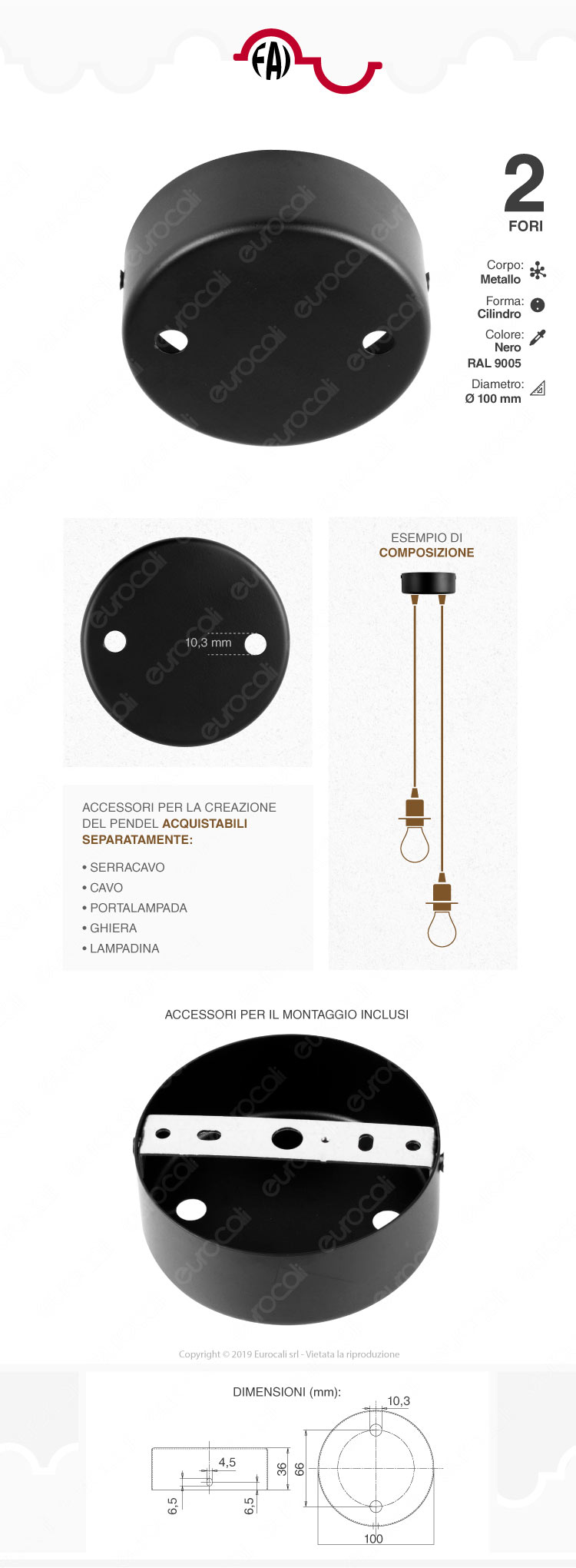 FAI Rosone Cilindrico in Metallo 2 Fori Colore Nero Opaco