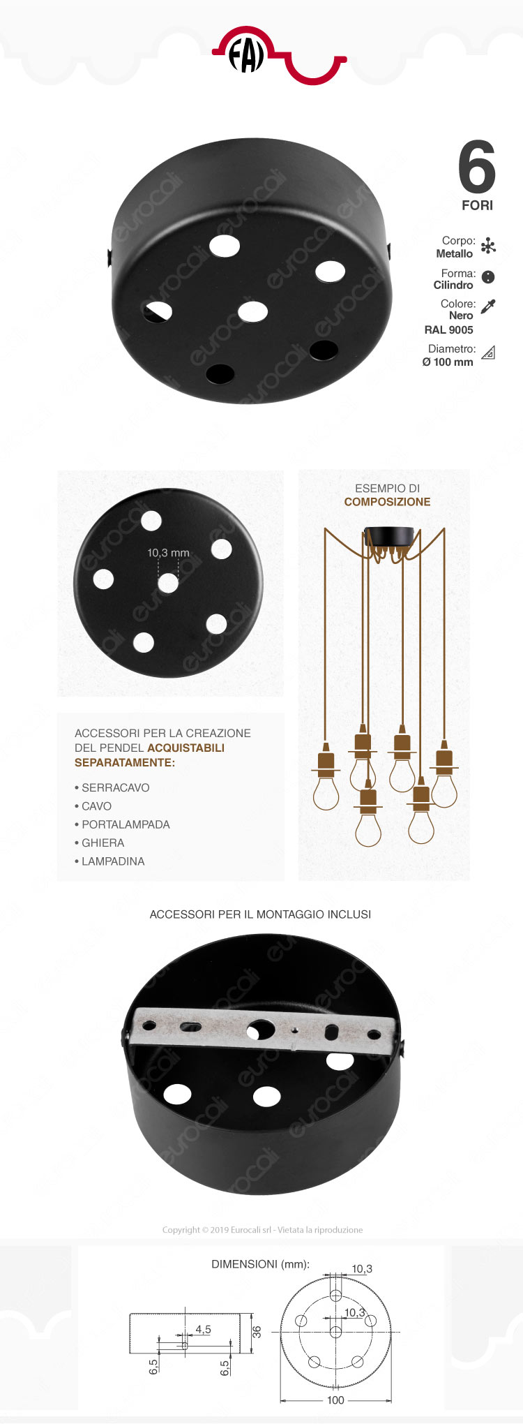 FAI Rosone Cilindrico in Metallo 6 Fori Colore Nero Opaco