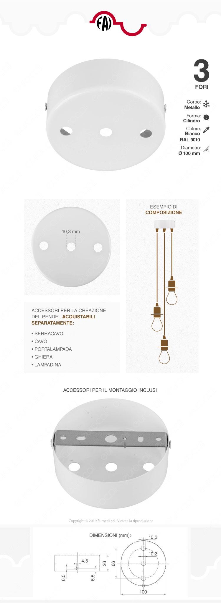 FAI Rosone Cilindrico in Metallo 3 Fori Colore Bianco Lucido