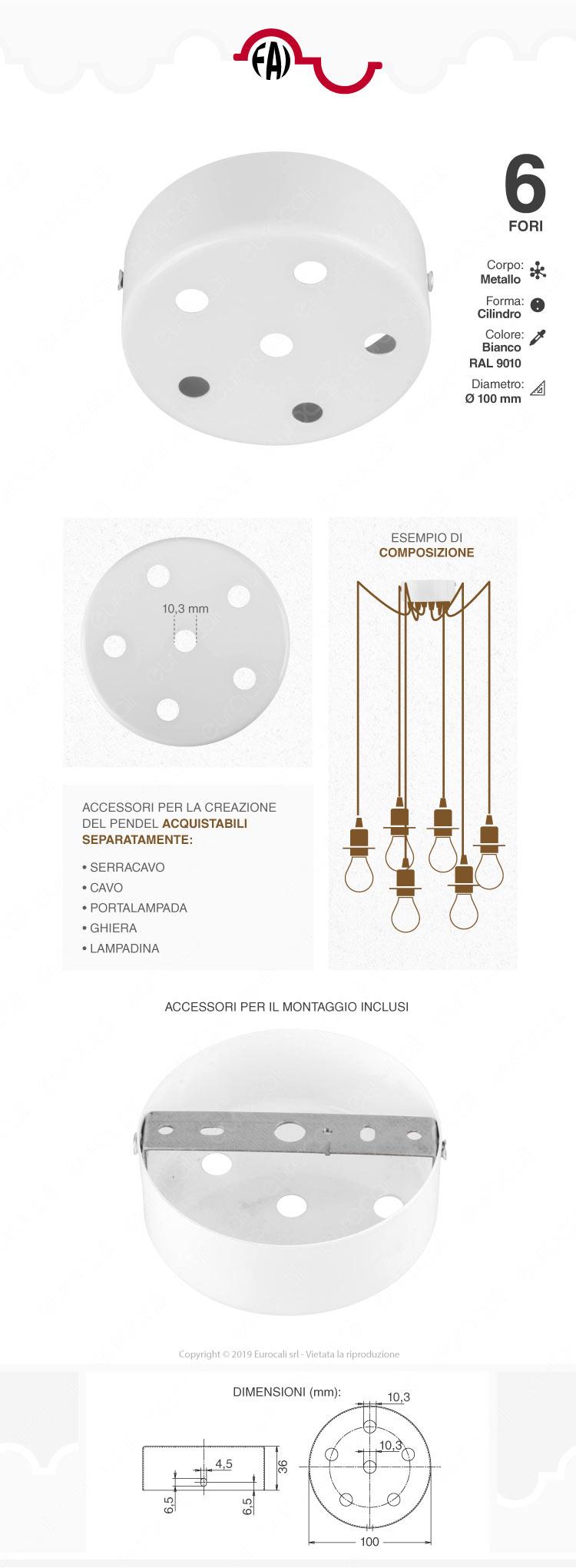 FAI Rosone Cilindrico in Metallo 6 Fori Colore Bianco Lucido