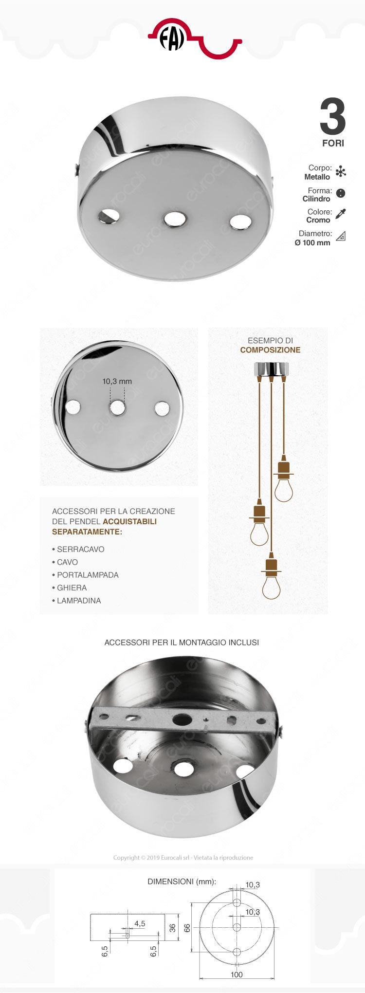 FAI Rosone Cilindrico in Metallo 3 Fori Colore Cromo