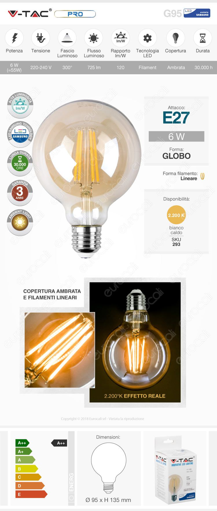 V-Tac VT-296 Lampadina LED E27 6W Globo G95 Chip Samsung Filamento Ambrata - SKU 293