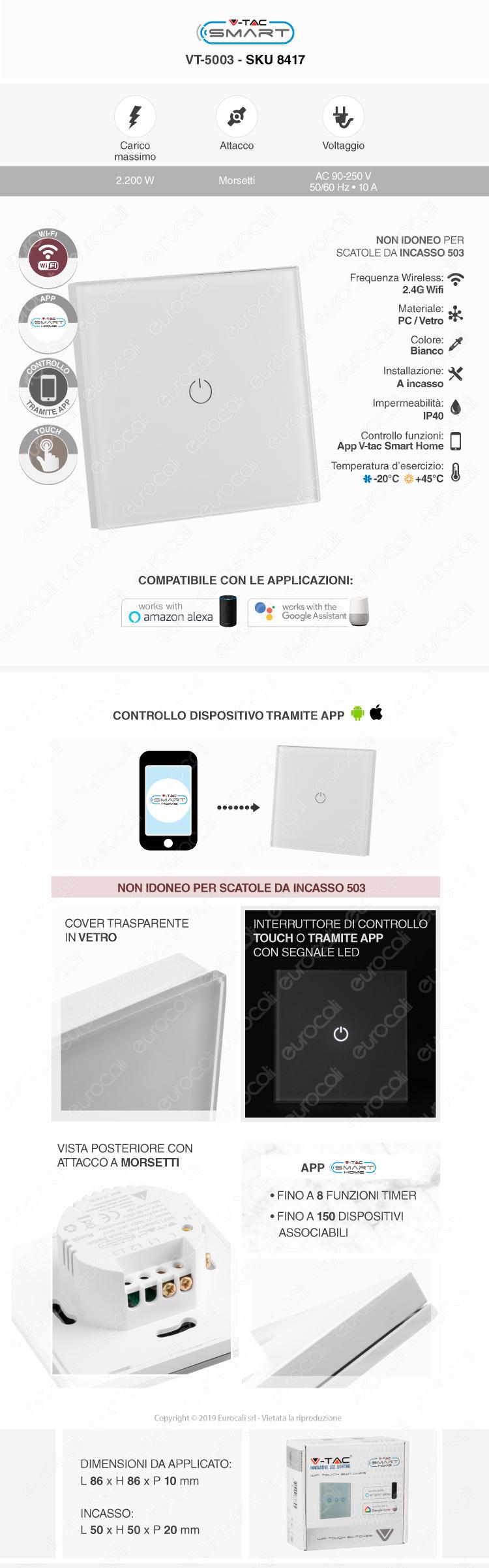 Interruttore Touch Wi-Fi Colore Bianco con 1 Tasto V-Tac Smart VT-5003