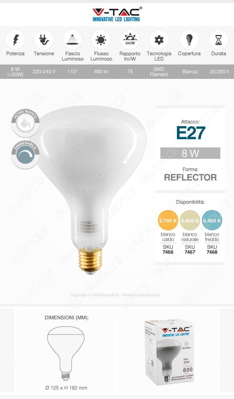 V-Tac VT-2198D Lampadina LED E27 8W Bulb Reflector R125 Filament Dimmerabile
