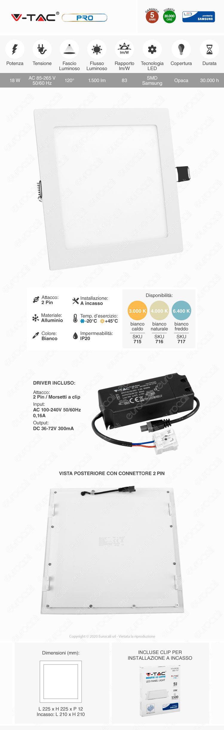 V-Tac PRO VT-618 SQ Pannello LED Quadrato 18W SMD da Incasso con Driver con Chip Samsung