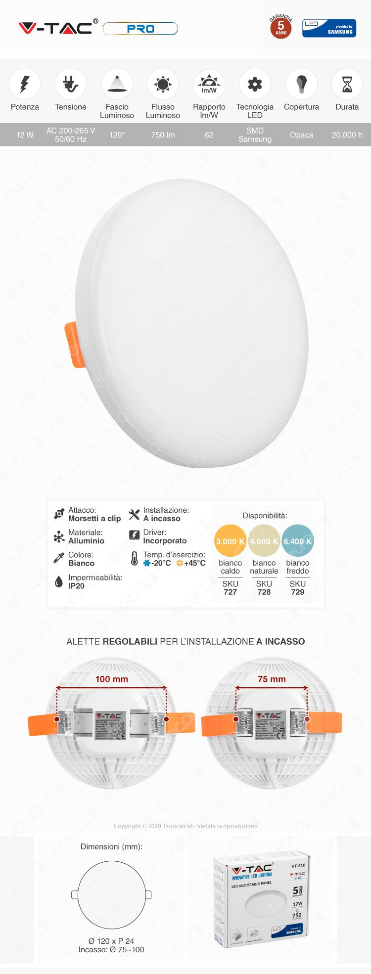 V-Tac PRO VT-610 Pannello LED Rotondo 12W SMD da Incasso Regolabile con Driver con Chip Samsung
