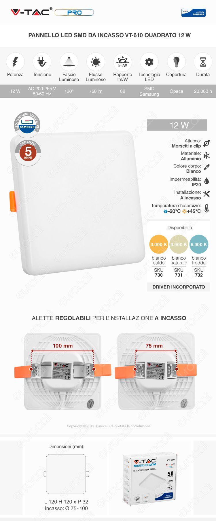 V-Tac PRO VT-610 Pannello LED Quadrato 12W SMD da Incasso Regolabile con Driver con Chip Samsung