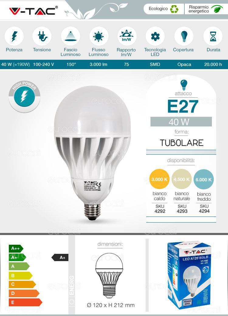V tac vt 1945 lampadina led e27 40w bulb for Lampadina e27 led