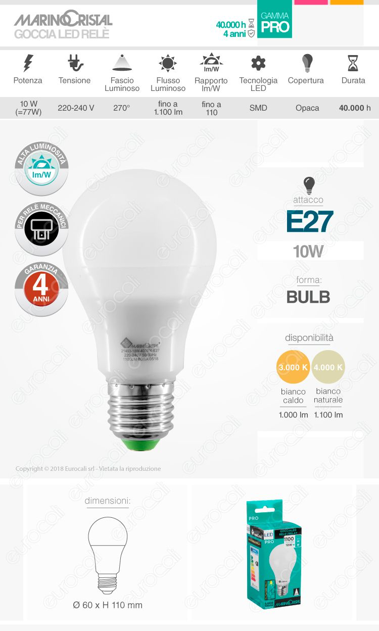 Marino Cristal Serie PRO Lampadina LED E27 10W Bulb A60 mod. 21492 / 21493per Relè Meccanici