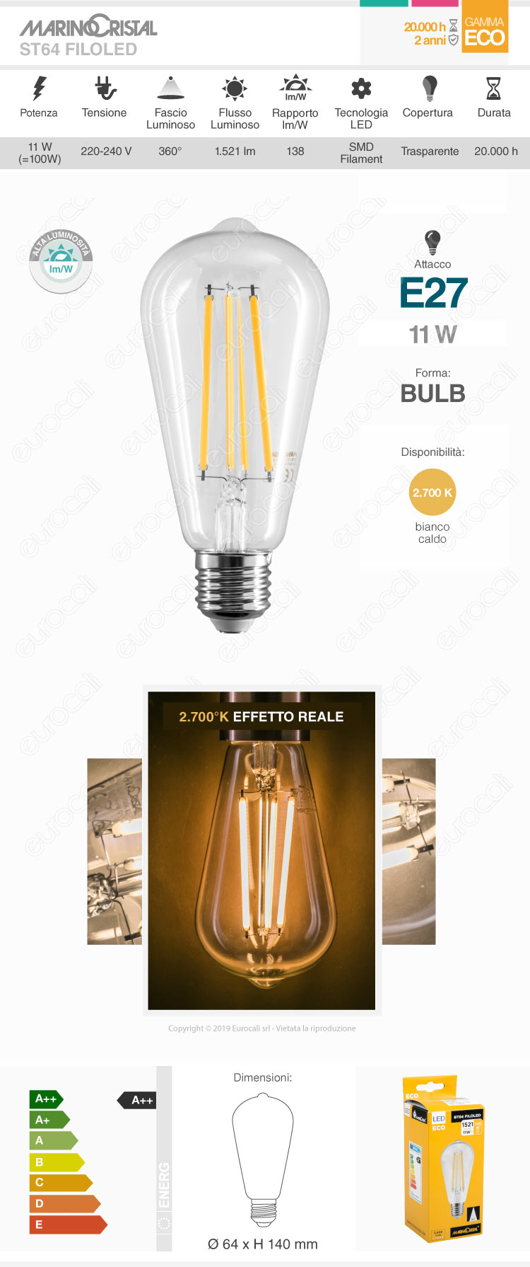 Lampadina LED E27 Marino Cristal Serie ECO 11W Bulb ST64 Filament