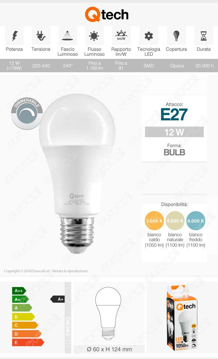 Qtech Lampadina LED E27 12W Bulb A60 Dimmerabile