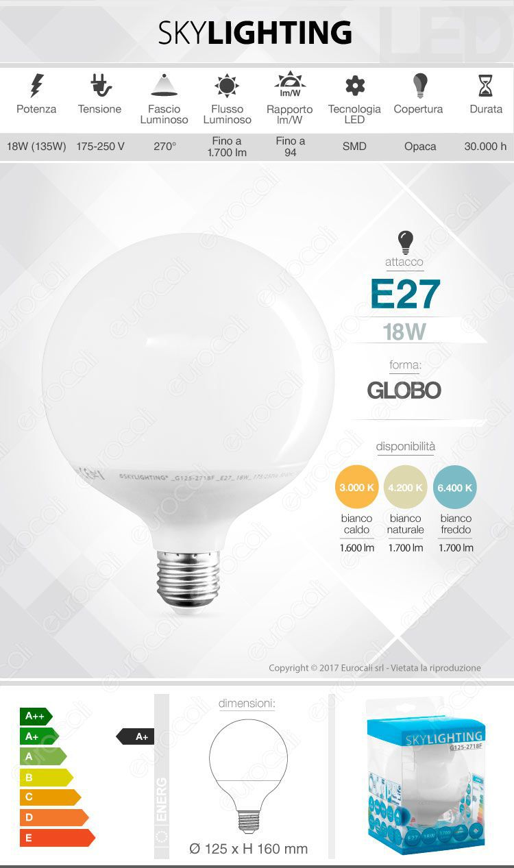 Lampadina led e27 18w skylighting globo g125 for Lampadina e27