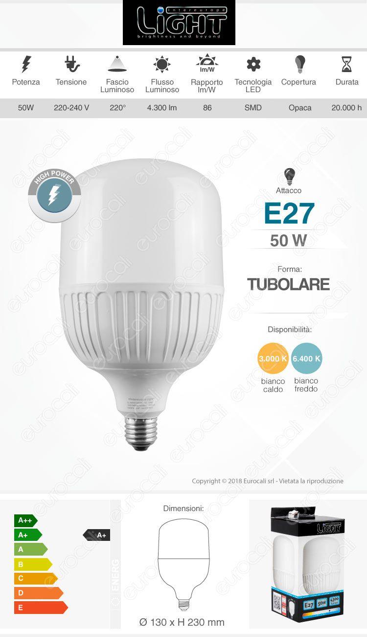 Lampadina LED E27 Intereurope Light 50W Tubolare T130 - mod. LL-BAYE-13050C / LL-BAYE-13050F