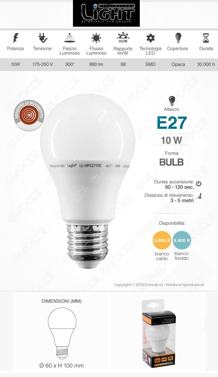 Intereurope Light Lampadina LED E27 10W Bulb A60 con Sensore di Movimento