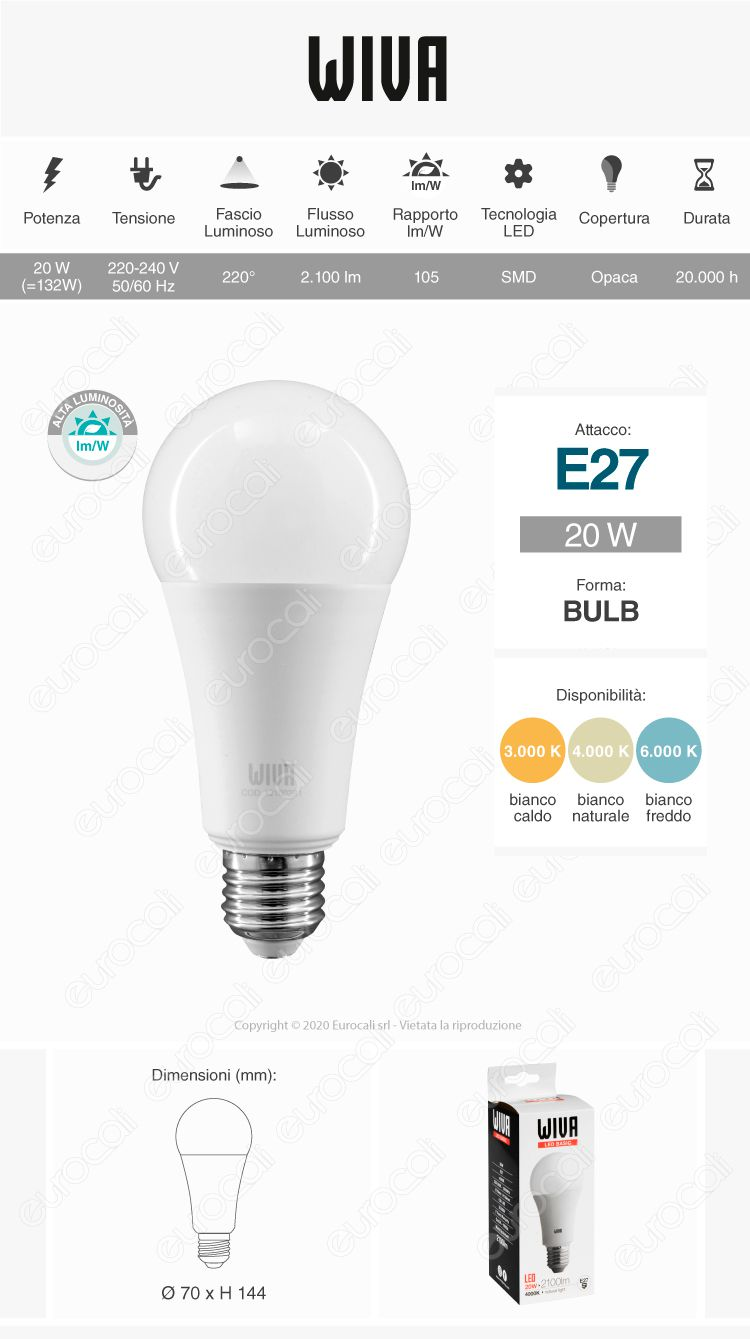 Lampadina led e27 wiva da 20w bulb a70 for Lampadina e27 led