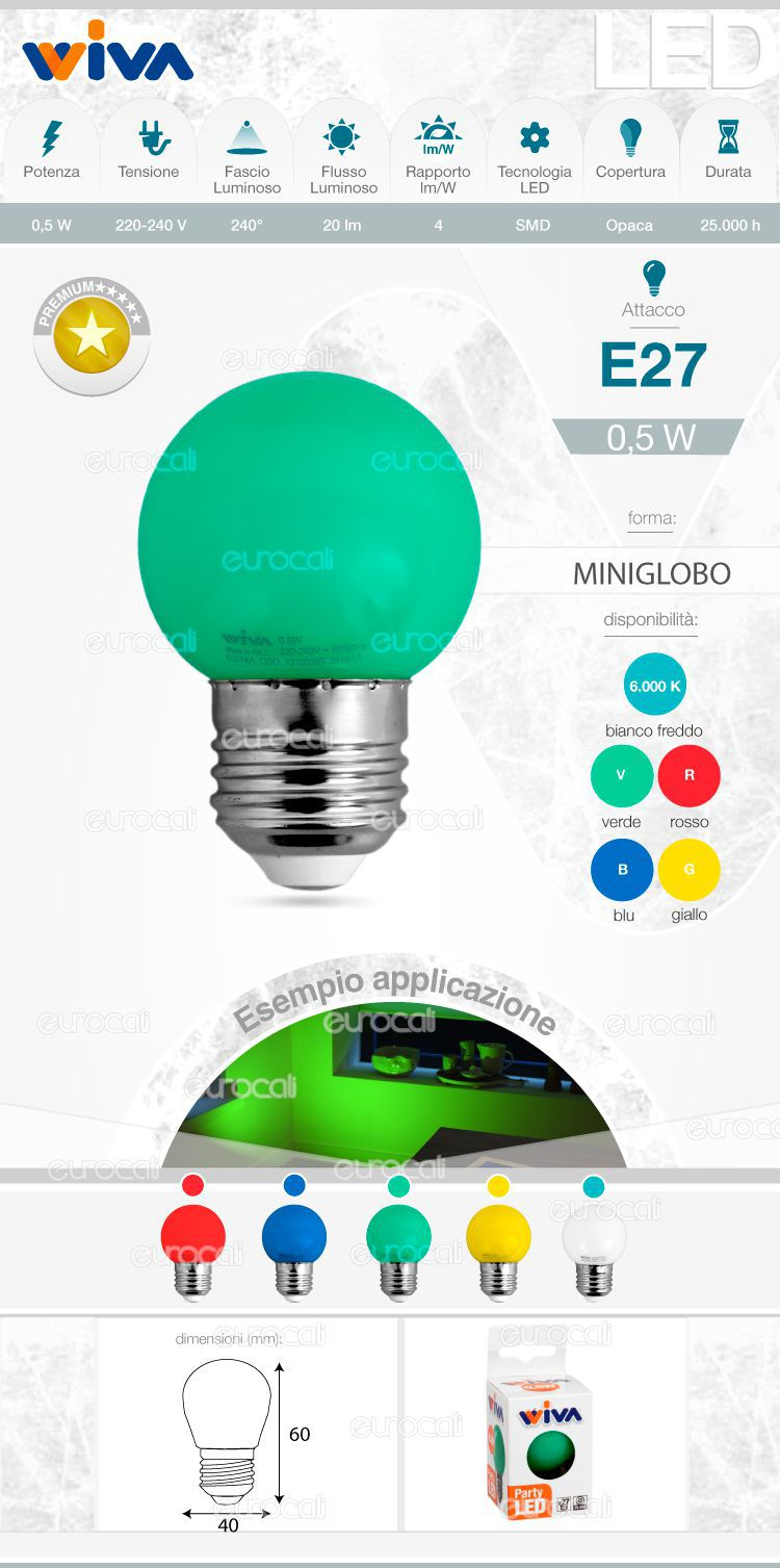 Lampadina led e27 colorata 0 5w wiva miniglobo g45 for Lampadina e27 led