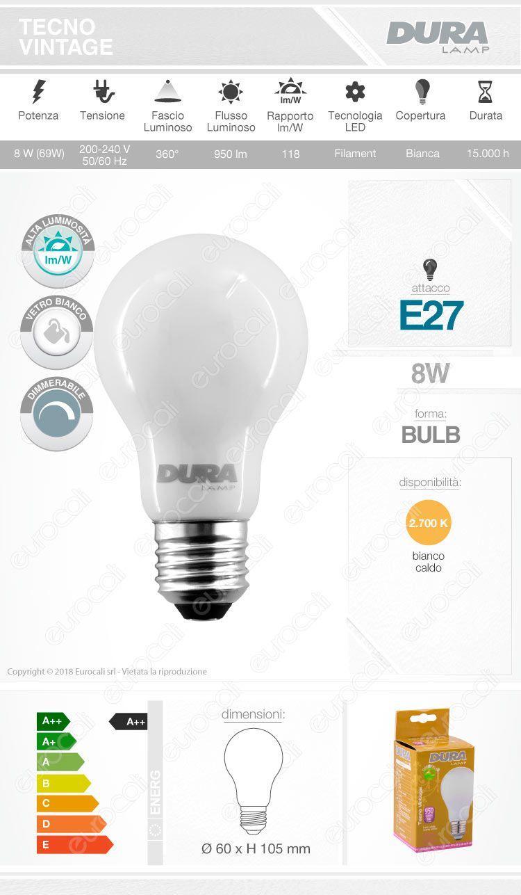 Duralamp Lampadina LED E27 8W Bulb A60 Milky Filamento Dimmerabile