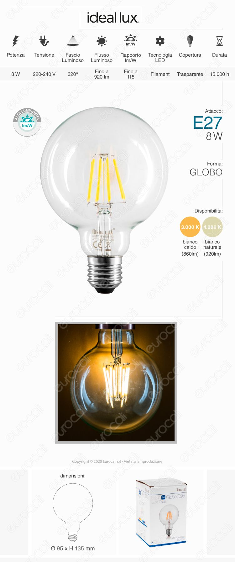 Lampadina led e27 8w globo g95 filamento ideal lux for Lampadina e27