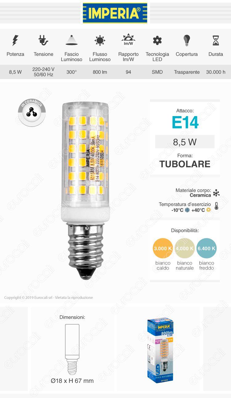 Imperia JD Ceramic Lampadina LED E14 10W Tubolare