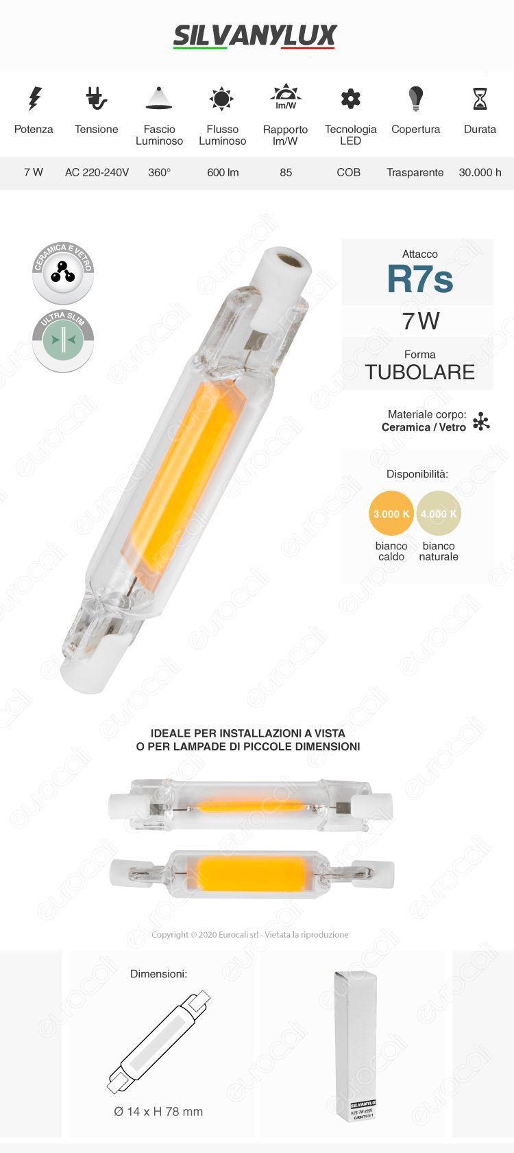 Lampadina LED R7s Silvanylux 7W